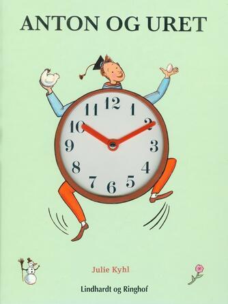 Julie Kyhl: Anton og uret