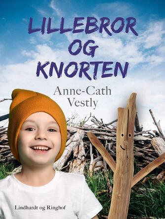 Anne-Cath. Vestly: Lillebror og Knorten