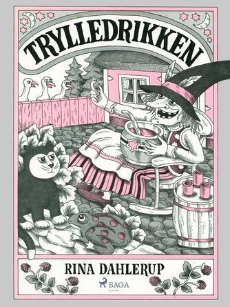 Rina Dahlerup: Trylledrikken