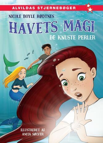 Nicole Boyle Rødtnes: Havets magi - de knuste perler