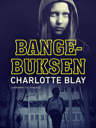 Charlotte Blay: Bange-buksen
