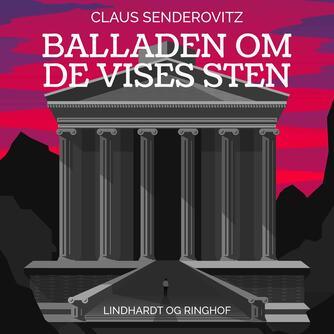 Claus Senderovitz: Balladen om De Vises Sten