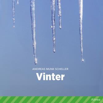 Andreas Munk Scheller: Vinter