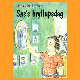 Hans Chr. Hansen (f. 1949): Søs's bryllupsdag