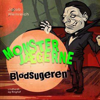 Jacob Weinreich: Blodsugeren