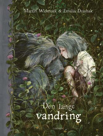 Martin Widmark, Emilia Dziubak: Den lange vandring