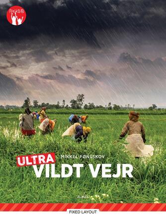 Mikkel Fønsskov: Vildt vejr