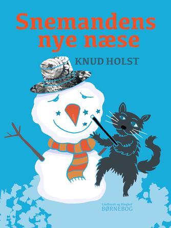 Knud Holst (f. 1936): Snemandens nye næse
