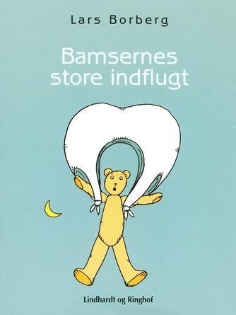 Lars Borberg: Bamsernes store indflugt : en farlig rejse
