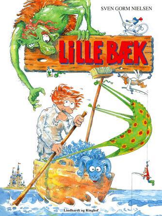 Sven Gorm Nielsen: Lille-Bæk : et dansk folkeeventyr