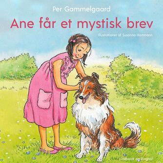 Per Gammelgaard: Ane får et mystisk brev