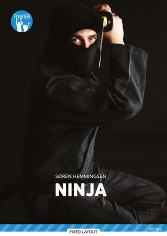 Søren Hemmingsen: Ninja