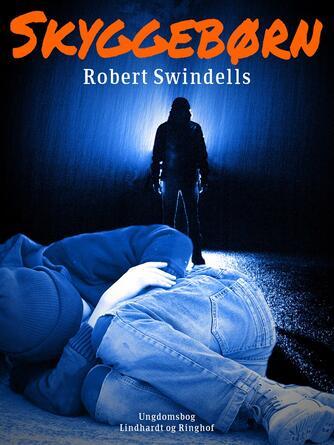 Robert Swindells: Skyggebørn
