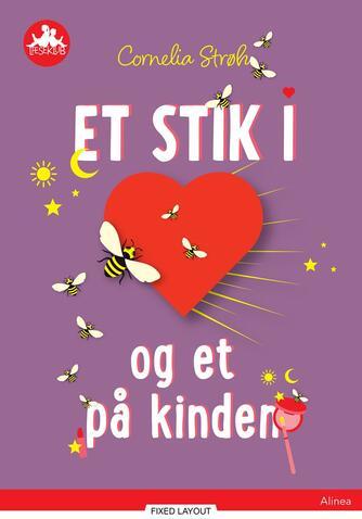 Cornelia Strøh: Et stik i hjertet og et i kinden
