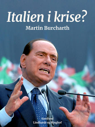 Martin Burcharth: Italien i krise?