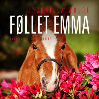 Gunilla Wolde: Føllet Emma