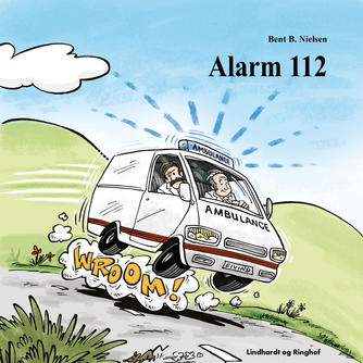 Bent B. Nielsen (f. 1949): Alarm 112