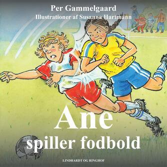Per Gammelgaard: Ane spiller fodbold