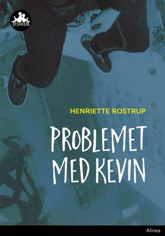Henriette Rostrup: Problemet med Kevin