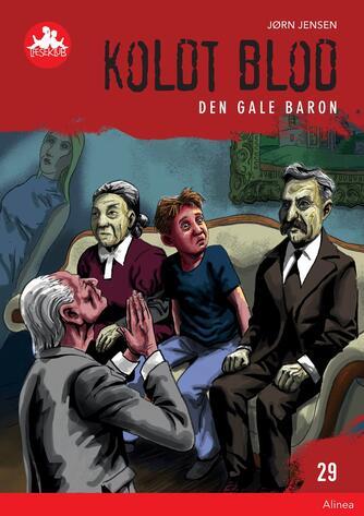 Jørn Jensen (f. 1946): Den gale baron