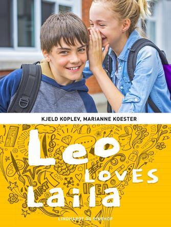 Marianne Koester: Leo loves Laila