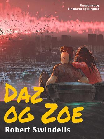 Robert Swindells: Daz og Zoe