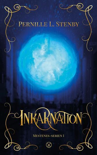 Pernille L. Stenby: Inkarnation