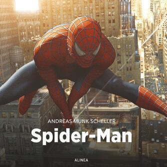 Andreas Munk Scheller: Spider-Man