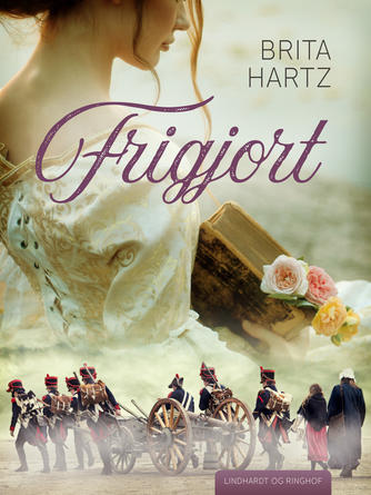 Brita Hartz: Frigjort