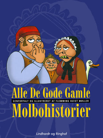 Flemming Quist Møller: Alle de gode gamle molbohistorier