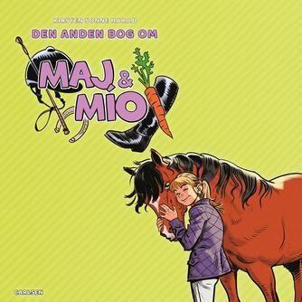 Kirsten Sonne Harild: Den anden bog om Maj & Mío