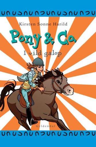 : Pony & Co. 3 - I vild galop
