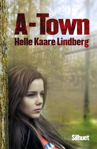 Helle Kaare Lindberg: A-town