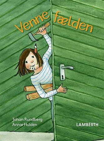 Johan Rundberg, Annie Huldén: Vennefælden
