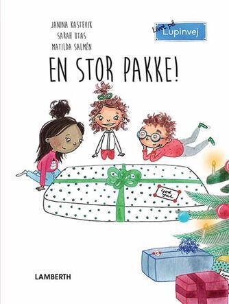 Janina Kastevik: En stor pakke!