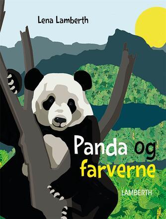 Lena Lamberth: Panda og farverne