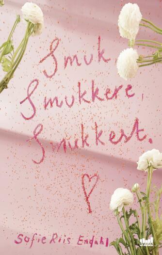 Sofie Riis Endahl (f. 2000): Smuk, smukkere, smukkest
