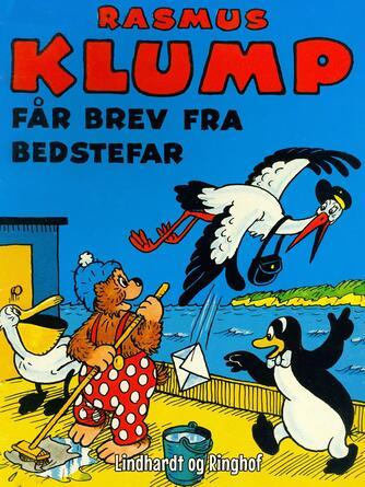 Carla Hansen (f. 1906): Rasmus Klump får brev fra bedstefar