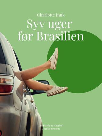 Lotte Inuk: Syv uger før Brasilien