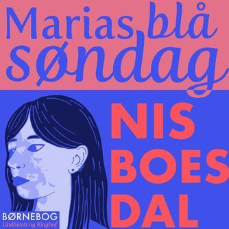 Nis Boesdal: Marias blå søndag