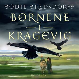 Bodil Bredsdorff: Børnene i Kragevig