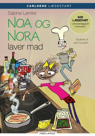 Sabine Lemire: Noa og Nora laver mad