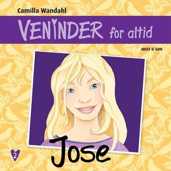 Camilla Wandahl: Jose