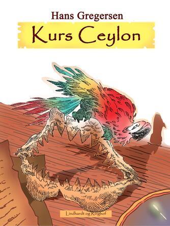 Hans Gregersen (f. 1946): Kurs Ceylon
