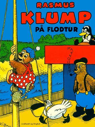 Carla Hansen (f. 1906): Rasmus Klump på flodtur