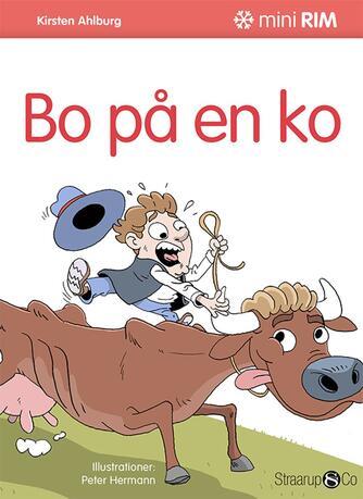 Kirsten Ahlburg: Bo på en ko