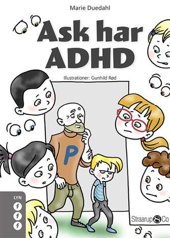 Marie Duedahl: Ask har ADHD