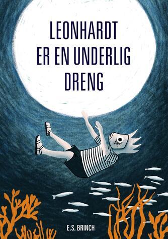 Elisabeth Sonnichsen Brinch: Leonhardt er en underlig dreng
