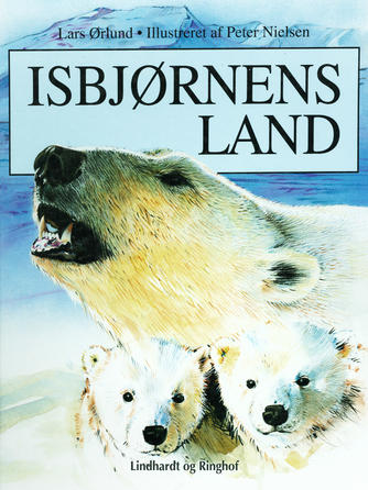 Lars Ørlund: Isbjørnens land