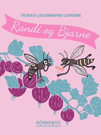 Tomas Lagermand Lundme: Randi og Bjarne